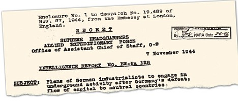 Extraordinary revelations: The 1944 Red House Report, detailing 'plans of German industrialists to engage in underground activity'
